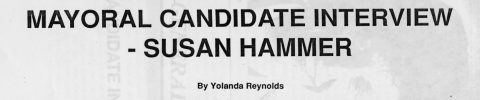 MAYORAL CANDIDATE INTERVIEW – SUSAN HAMMER