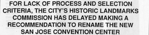FOR LACK OF PROCESS AND SELECTION CRITERIA THE CITY'S HISTORIC LANDMARKS COMMISSION HAS DELAYED