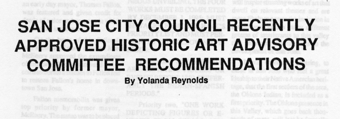 SAN JOSE CITY COUNCIL RECENTLY APPROVED HISTORIC ART