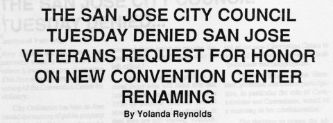 THE SAN JOSE CITY COUNCIL DENIED SAN JOSE VETERANS