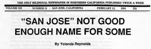 """SAN JOSE"" NOT GOOD ENOUGH NAME FOR SOME"