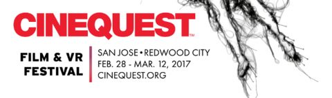 Cinequest 2017: Create, Innovate & Empower