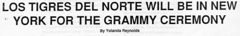 LOS TIGRES DEL NORTE WILL BE IN NEW YORK FOR THE GRAMMY CEREMONY
