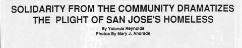 SOLIDARITY FROM THE COMMUNITY DRAMATIZES THE PLIGHT OF SAN JOSE'S HOMELESS