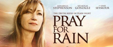 """""""PRAY FOR RAIN"""" Una película arrancada de los titulares de hoy regresa en DVD"""