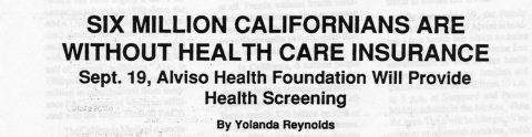SIX MILLIONS CALIFORNIANS ARE WITHOUT HEALTH CARE INSURANCE