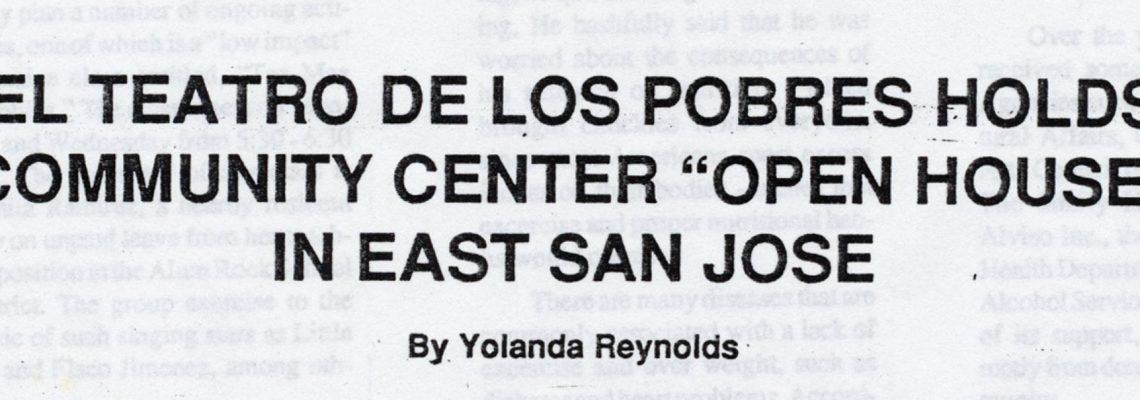 """EL TEATRO DE LOS POBRES HOLDS COMMUNITY CENTER """"OPEN HOUSE"""" IN EAST SAN JOSE"""