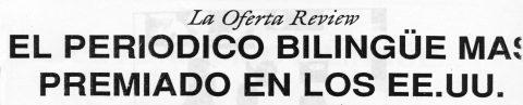 La Oferta Review El periódico bilingüe más premiado en los EE.UU.