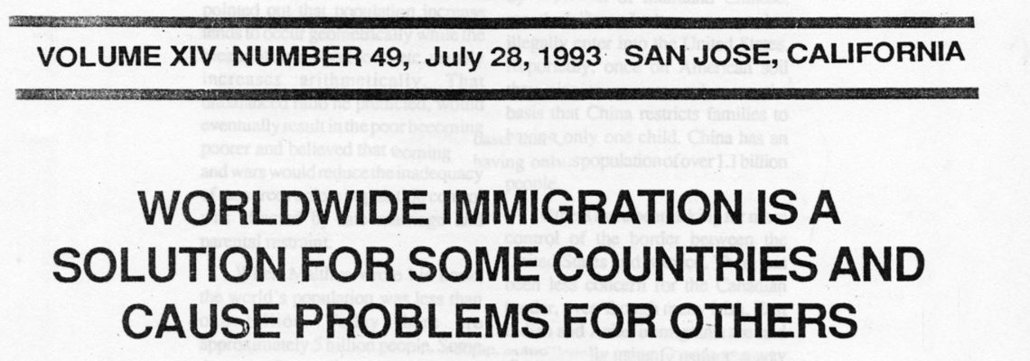 WORLDWIDE IMMIGRATION IS A SOLUTION FOR SOME COUNTRIES AND CAUSE PROBLEMS FOR OTHERS