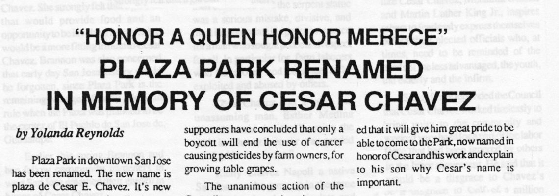 """HONOR A QUIEN HONOR MERECE"" – PLAZA PARK RENAMED IN MEMORY OF CESAR CHAVEZ"