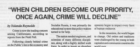 """""""WHEN CHILDREN BECOME OUR PRIORITY, ONCE AGAIN, CRIME WILL DECLINE"""""""