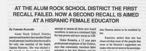 AT THE ALUM ROCK SCHOOL DISTRICT THE FIRST RECALL FAILED. NOW A SECOND RECALL IS AIMED AT A HISPANIC FEMALE EDUCATOR