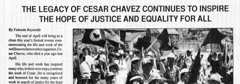 THE LEGACY OF CESAR CHAVEZ CONTINUES TO INSPIRE THE HOPE OF JUSTICE AND EQUALITY FOR ALL