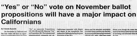 """Yes"" or ""No"" vote on November ballot propositions will have a major impact in Californians"