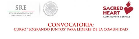 El Consulado a tu lado: Logrando Juntos, formando líderes. Consulado General de México en San José