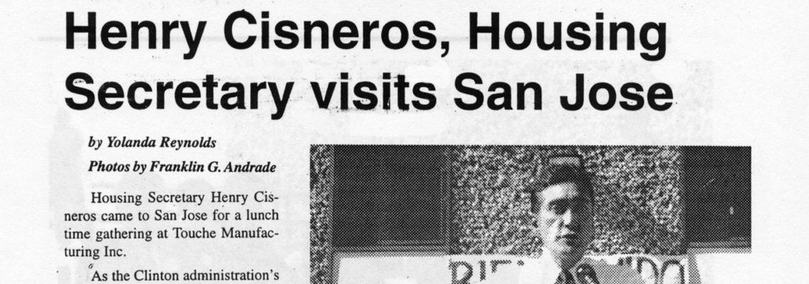 Henry Cisneros, Housing Secretary visits San Jose