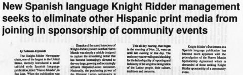 New Spanish language Knight Ridder management seeks to eliminate other Hispanic print media from joining in sponsorship of community events